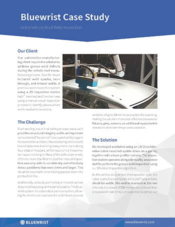 bluewrist case study vehicle roof weld inspection